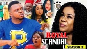 Video: Royal Scandal Season 2 - Ken Erics 2018 Latest Nigerian Nollywood Movie